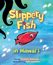 Slippery Fish in Hawai'i Children's Book