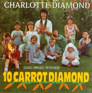 10 Carrot Diamond CD by Charlotte Diamond