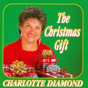 The Christmas Gift CD by Charlotte Diamond