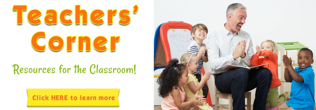 Teacher's Corner - Resources for the Classroom! Click HERE to learn more!