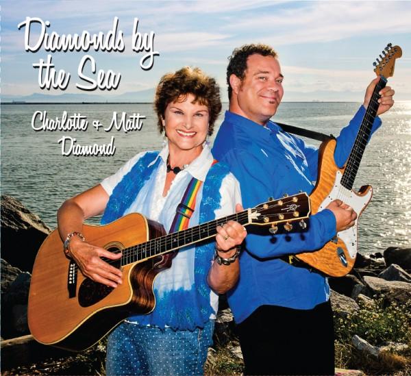 Diamonds By the Sea CD - Charlotte & Matt Diamond
